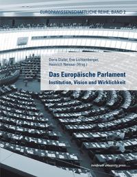 Das Europäische Parlament, Institution, Vision und Wirklichkeit
