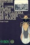 Livre numérique Histoire de la lutte contre le phylloxera de la vigne en France