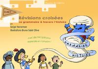 Révisions croisées - La grammaire à travers l'histoire