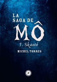 Livre numérique La Saga de Mô - Tome 5 : Skaoté