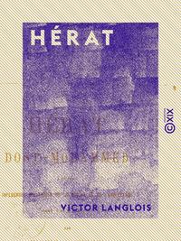 Hérat - Dost-Mohammed et les influences politiques de la Russie et de l'Angleterre dans l'Asie centr