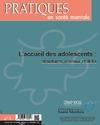 Livre numérique Pratiques en santé mentale numéro 3 - 2015 : L'accueil des adolescents : structures, réseaux et défis