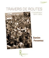 Travers de routes, L'humanitaire cahin-caha