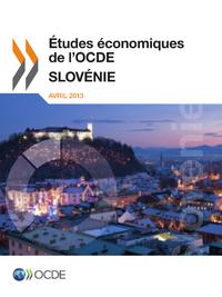 Études économiques de l'OCDE: Slovénie 2013