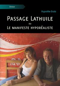 Passage Lathuile ou Le manifeste hypor?aliste