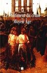 Livre numérique Le châtiment du crime au Moyen Âge