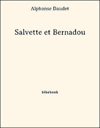 Salvette et Bernadou