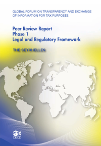 Global Forum on Transparency and Exchange of Information for Tax Purposes Peer Reviews:  The Seychel