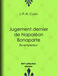 Jugement dernier de Napol?on Bonaparte