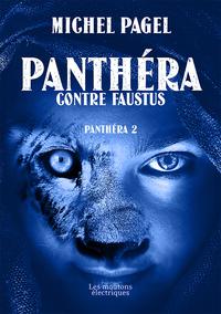 Panthéra contre Faustus