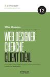 Livre numérique Web Designer cherche client idéal