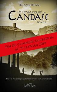 La Communaut? de Candase, tome 1