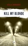 Livre numérique Kill my blonde