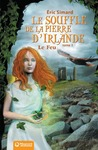 Livre numérique Le Souffle de la Pierre d'Irlande (1) - Le Feu