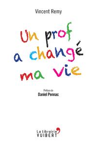 Livre numérique Un prof a changé ma vie