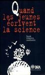 Livre numérique Quand les jeunes écrivent la science