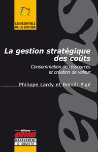 La gestion stratégique des coûts, CONSOMMATION DE RESSOURCES ET CRÉATION DE VALEUR