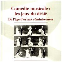 Comédie musicale : les jeux du désir