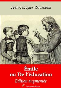 Emile ou De l'éducation – suivi d'annexes, Nouvelle édition 2019