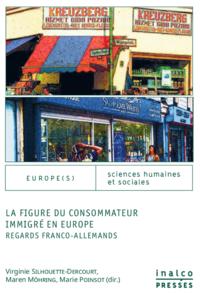 Livre numérique La figure du consommateur immigré en Europe