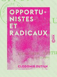 Opportunistes et Radicaux