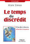 Livre numérique Le temps du discrédit - Crise des créances, crise des croyances