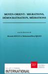 Livre numérique Moyen-Orient: migrations, démocratisation, médiations