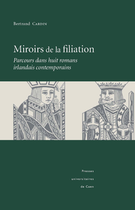 Miroirs de la filiation, Parcours dans huit romans irlandais contemporains