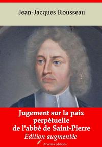 Jugement sur la paix perpétuelle de l'abbé de Saint-Pierre – suivi d'annexes