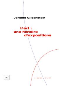 L'art : une histoire d'expositions
