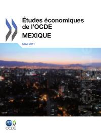 Études économiques de l'OCDE : Mexique 2011