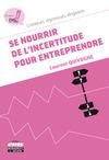 Livre numérique Se nourrir de l'incertitude pour entreprendre