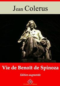 Vie de Benoît de Spinoza – suivi d'annexes, Nouvelle édition 2019