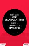 Livre numérique Petit guide anti-manipulateur - Partie 3 : comment les combattre