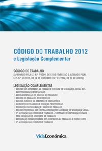 Código do trabalho 2012, e Legislação Complementar