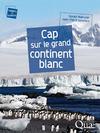 Livre numérique Cap sur le grand continent blanc
