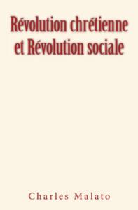 R?volution Chr?tienne et R?volution Sociale