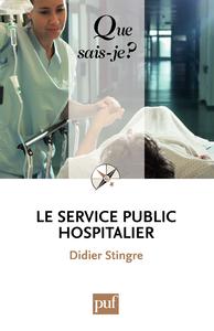 Le service public hospitalier, « Que sais-je ? » n° 3049