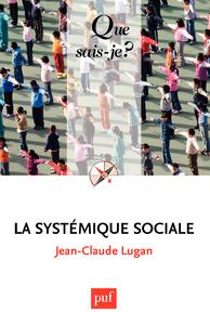 La systémique sociale, « Que sais-je ? » n° 2738
