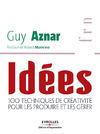 Livre numérique Idées - 100 techniques de créativité pour les produire et les gérer