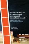 Livre numérique Modèle dynamique de changement accompagné en contexte scolaire