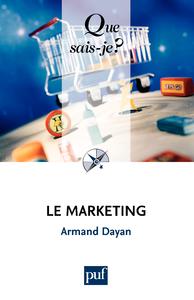 Le marketing, « Que sais-je ? » n° 1672