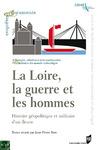 Livre numérique La Loire, la guerre et les hommes