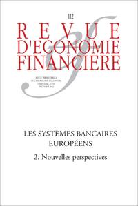Les syst?mes bancaires europ?ens (2) Nouvelles perspectives