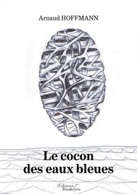 Le cocon des eaux bleues