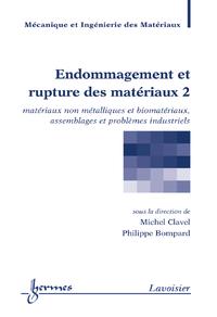 Livre numérique Endommagement et rupture des matériaux, volume 2 (traité MIM)