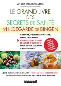 GRAND LIVRE DES SECRETS DE SANTE D'HILDEGARDE DE BINGEN (LE)