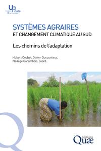Syst?mes agraires et changement climatique au Sud, Les chemins de l'adaptation