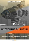 Livre numérique Wictorius contre le Canard Déchaîné, épisode 2