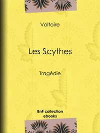 Les Scythes, Trag?die